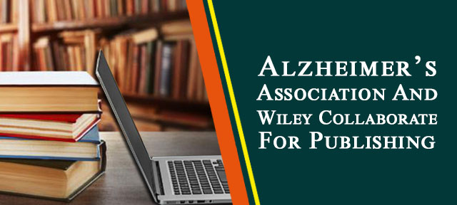 Alzheimer's Association And Wiley Collaborate For Publishing