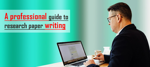 A professional guide to research paper writing