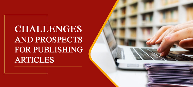 Challenges and prospects for publishing articles