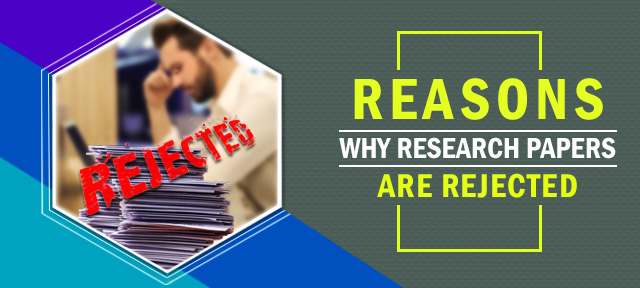 Reasons Why Research Papers Are Rejected
