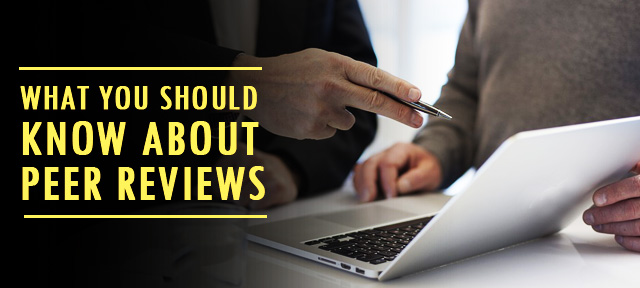 What you should know about peer reviews