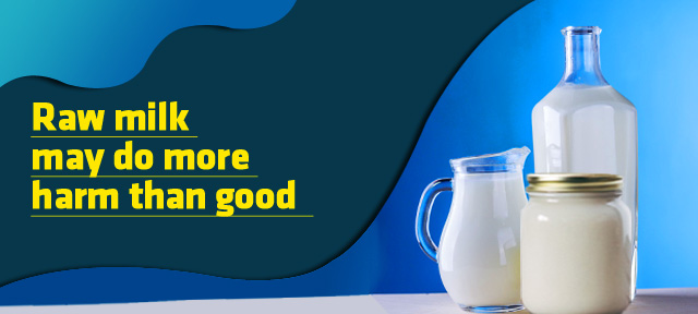 Raw milk may do more harm than good