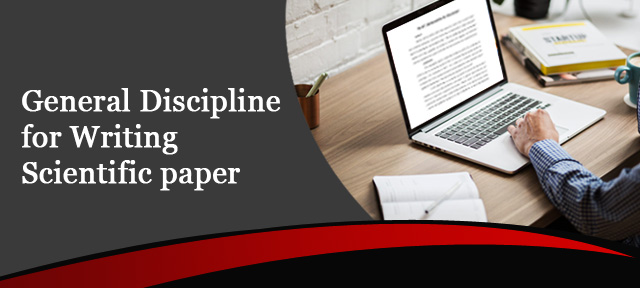 General Discipline for Writing Scientific paper