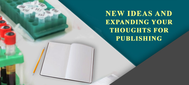 NEW IDEAS AND EXPANDING YOUR THOUGHTS FOR PUBLISHING