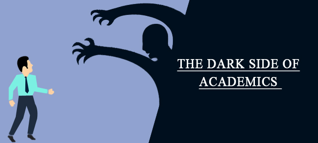 The dark side of academics
