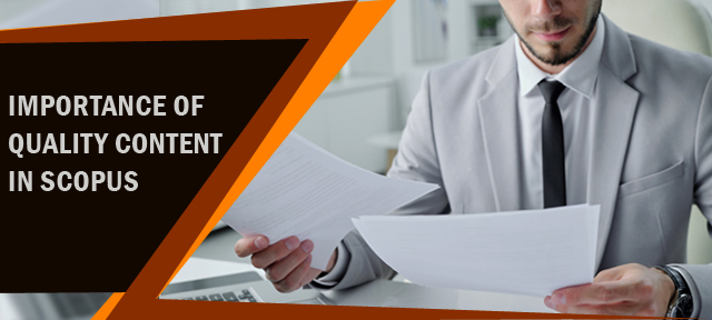 Importance of quality content in SCOPUS