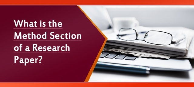 What is the Method Section of a Research Paper?